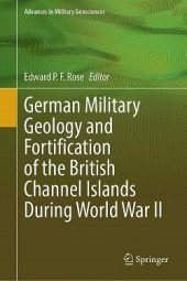 German Military Geology and Fortification of the British Channel Islands during World War II