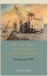 The Early History of an Applied Geoscience Consultancy: Setting up GWP